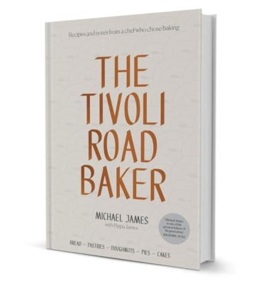 The Tivoli Road Baker Book